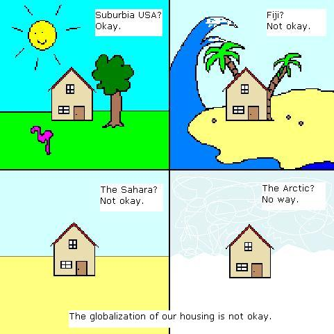 We can't globalize our housing
